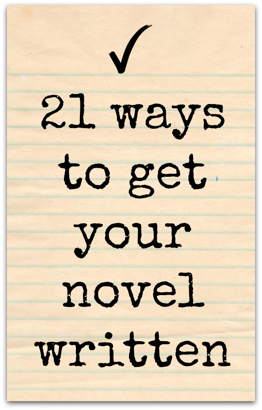 get your novel written